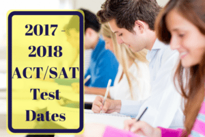 Preparing to take the ACT or SAT in 2017-2018? Here is a list of the test dates and how you can register for the upcoming tests.